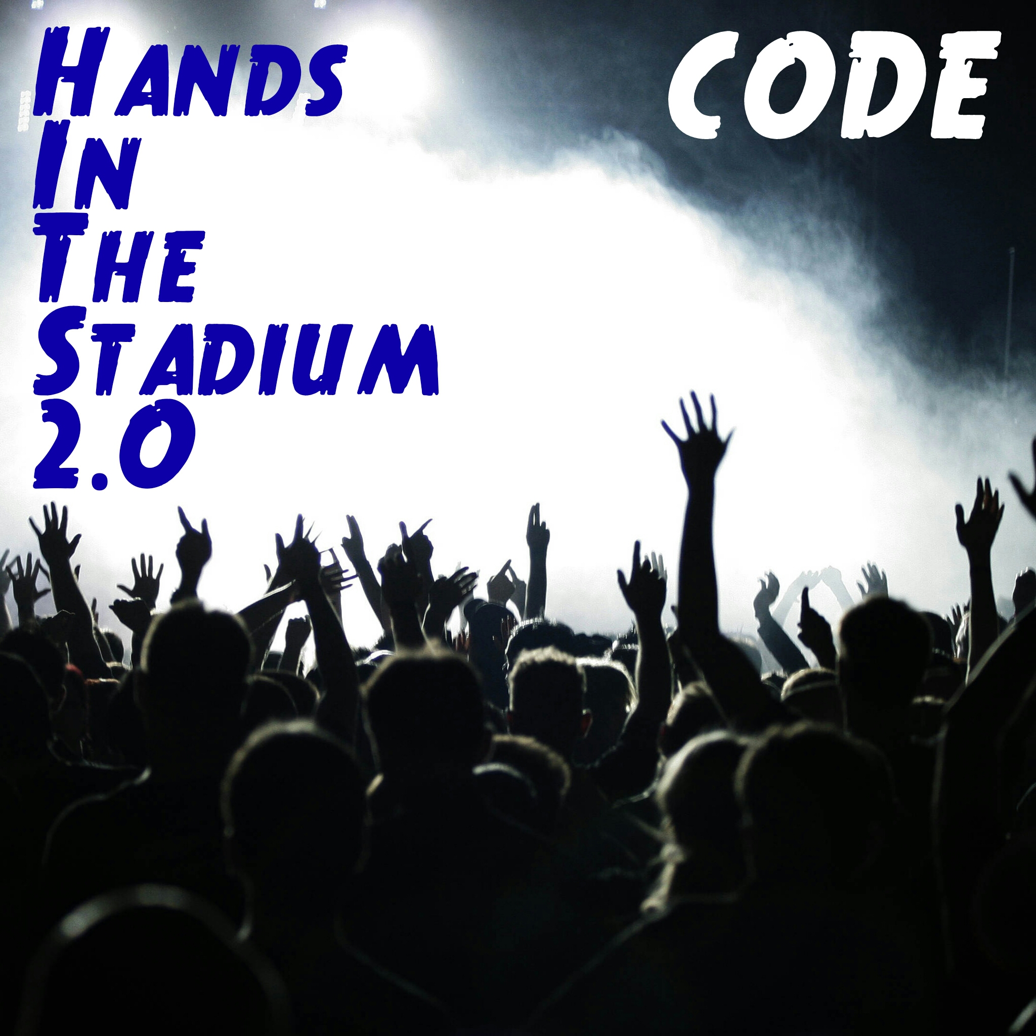 DOWNLOAD: Hands In The Stadium 2.O (H.I.T.S) – CODE