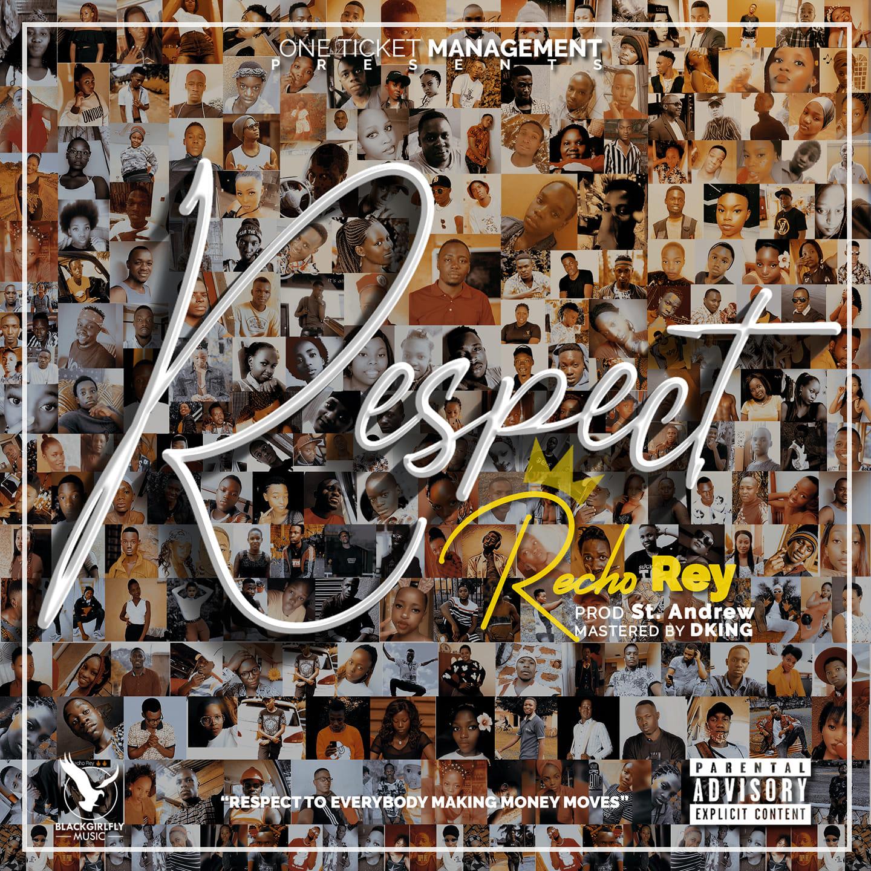 Recho Rey – Respect