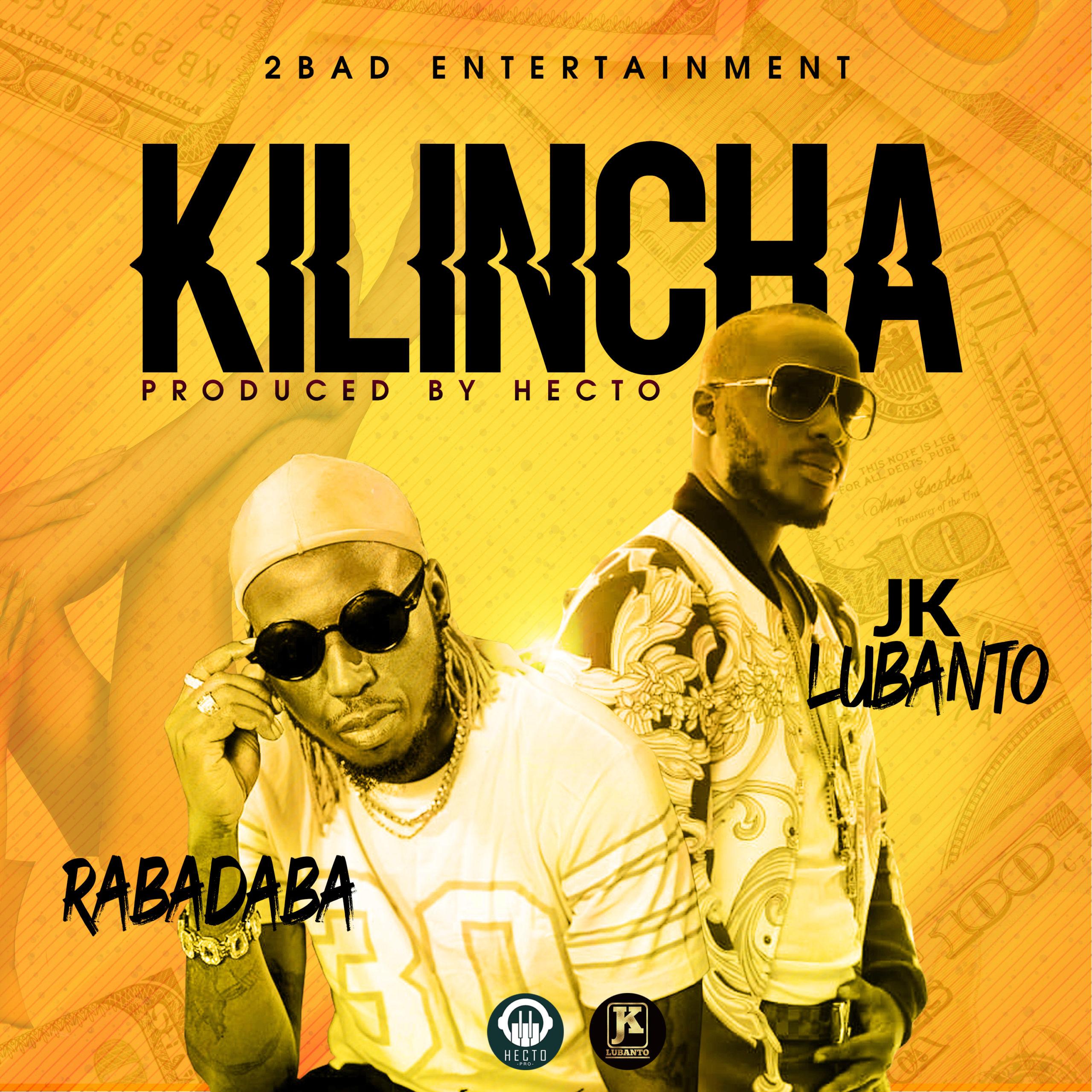 JK Lubanto ft. Rabadaba – Kilincha