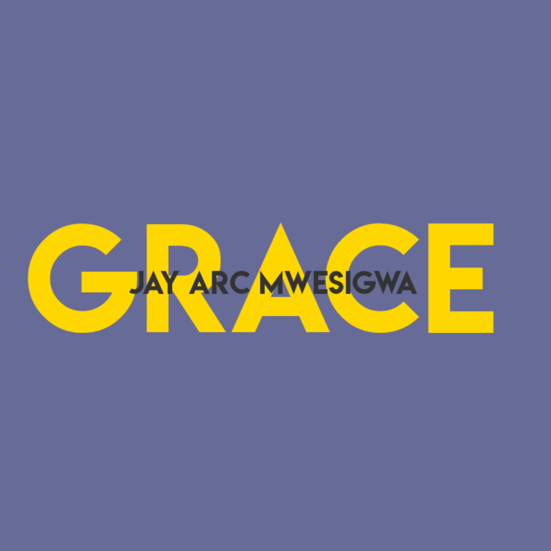 Jay Arc Mwesigwa – Grace